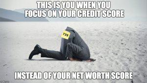 Focus on your net worth score meme