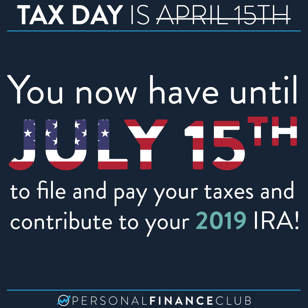 Tax Day is July 15th, 2020
