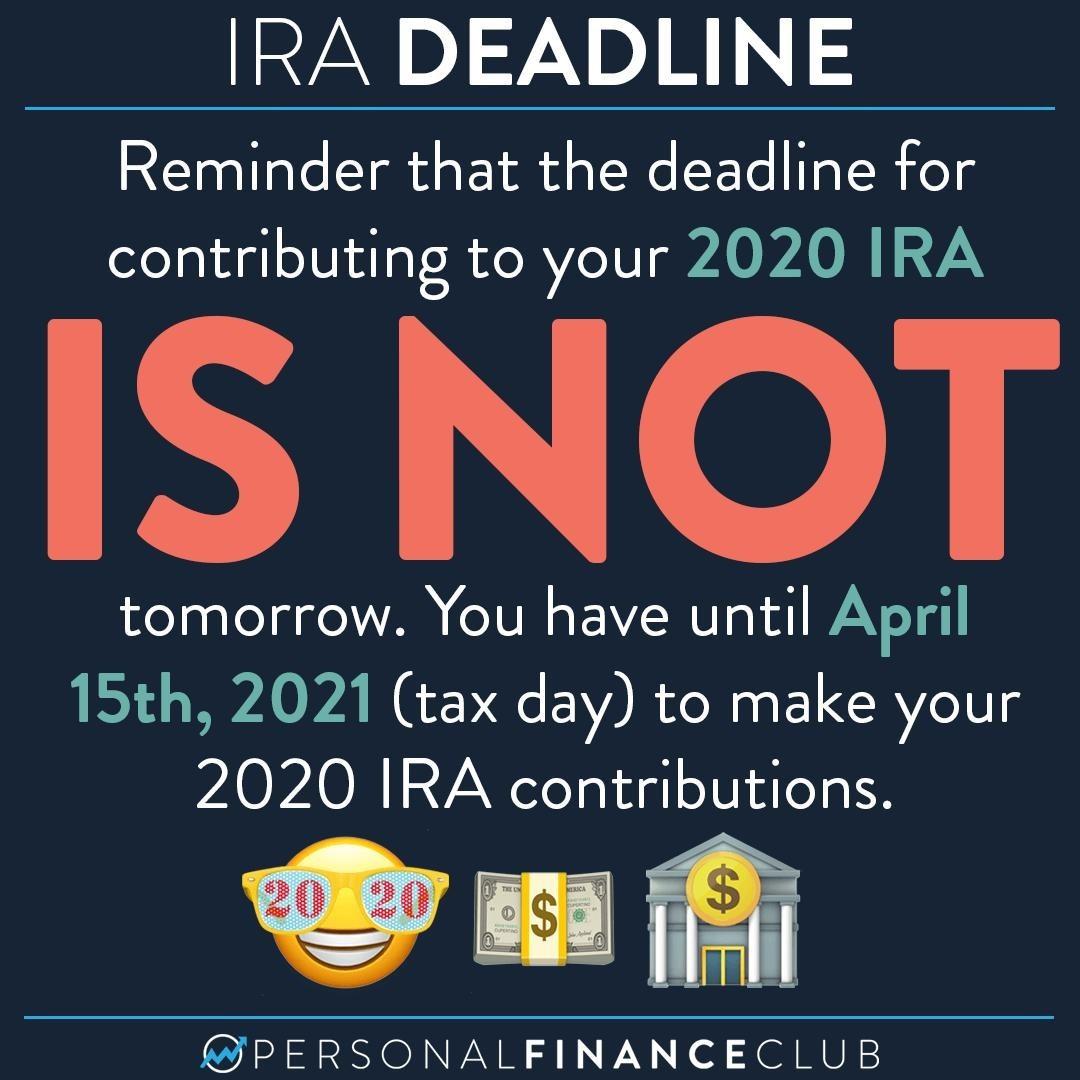 Is December 31st the IRA deadline for 2020?