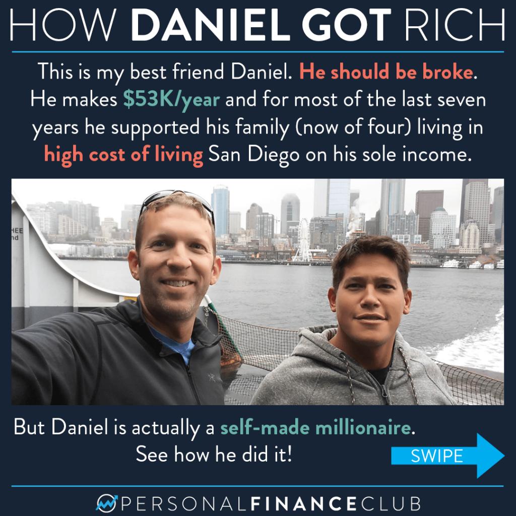How Daniel got rich