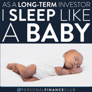 Long term investor sleep like a baby